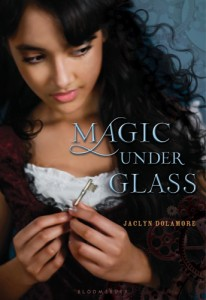 Magic Under Glass by Jaclyn Dolarmore